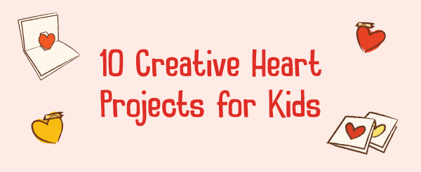valentines-day-creative-heart-projects-for-kids-kiwi-crate
