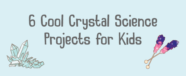 crystal-science-projects-for-kids-kiwi-crate-crystalization