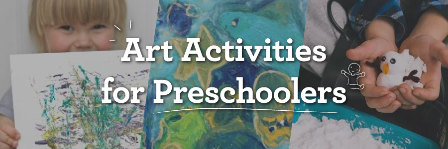 15 Art Activities For Preschoolers